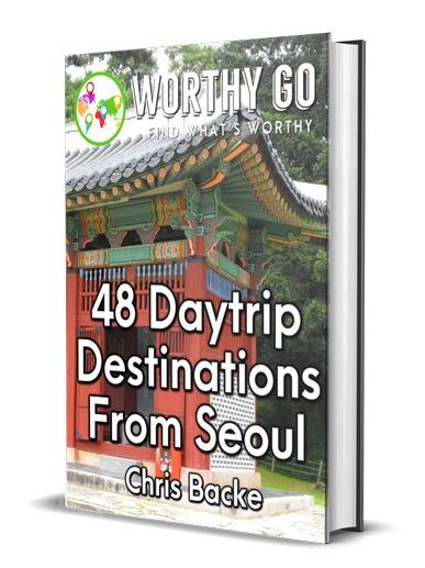 48 Daytrip Destinations From Seoul -