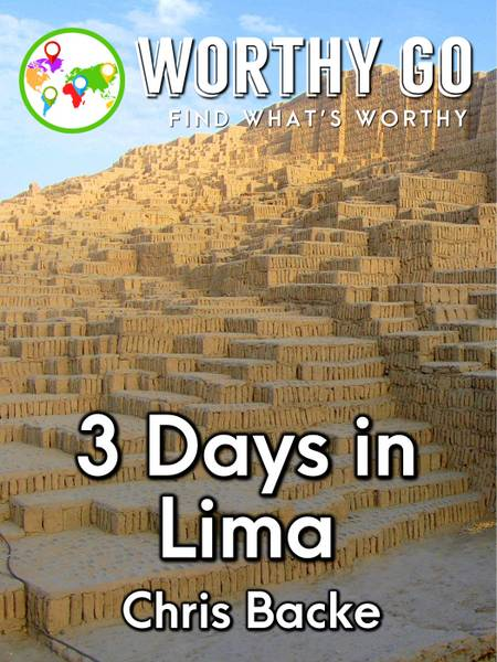 3 Days in Lima -