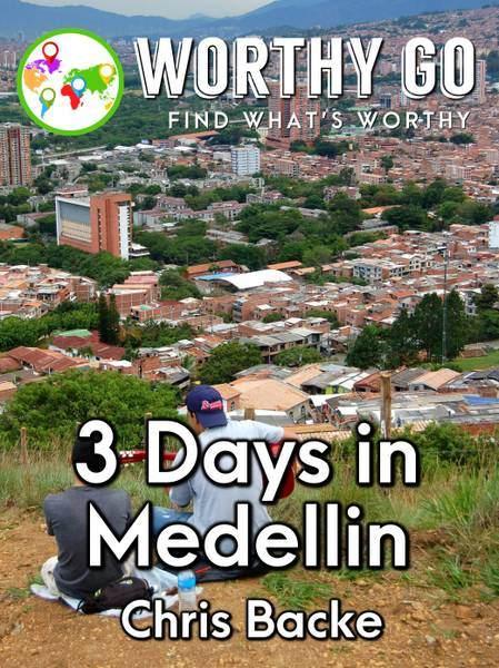 3 Days in Medellin -