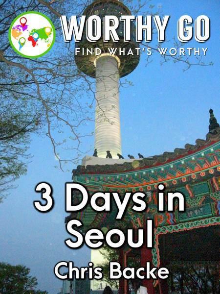 3 Days in Seoul -