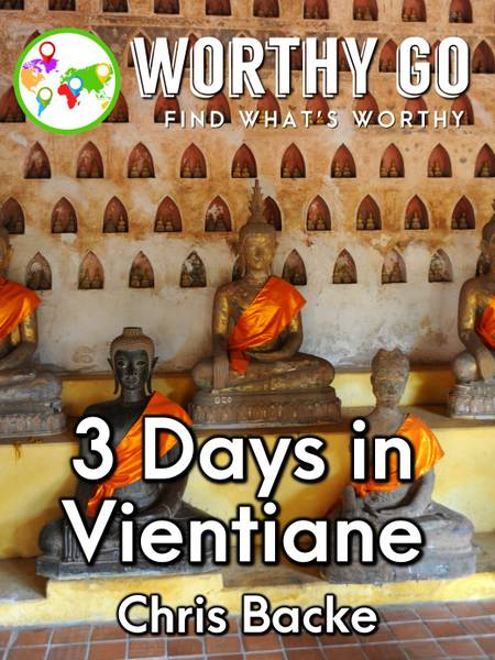 3 Days in Vientiane -