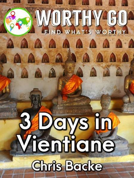 3 Days in Vientiane -