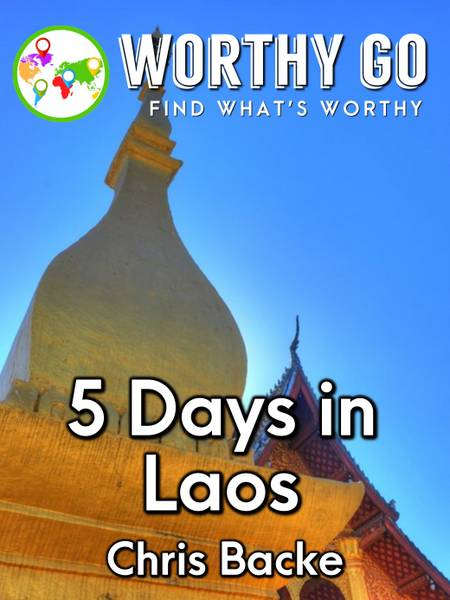 5 Days in Laos -